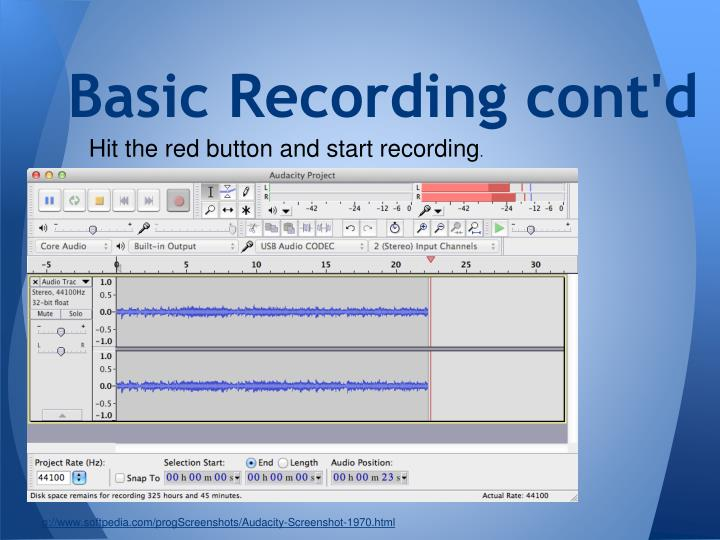Basic Recording cont'd