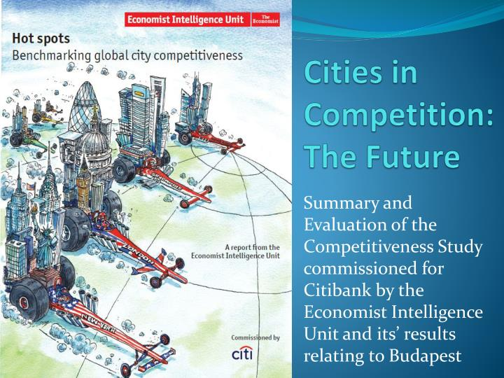 Cities in competition the future