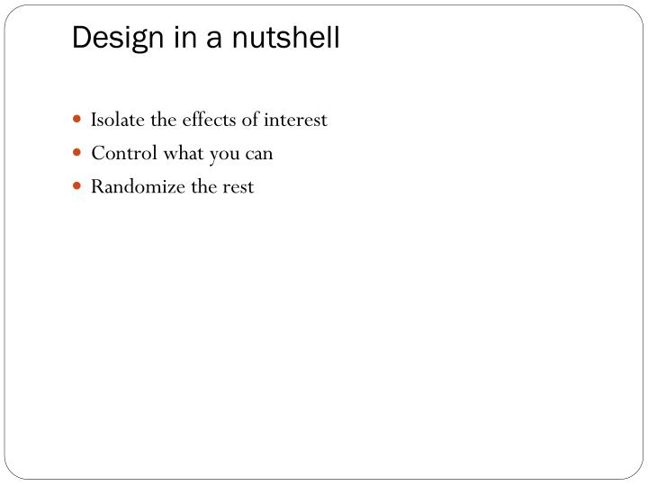 Design in a nutshell