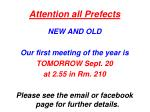 attention all prefects