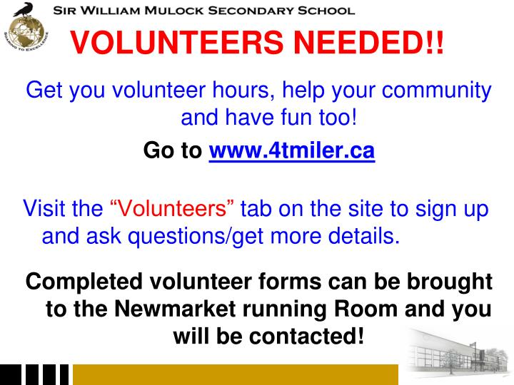 VOLUNTEERS NEEDED!!