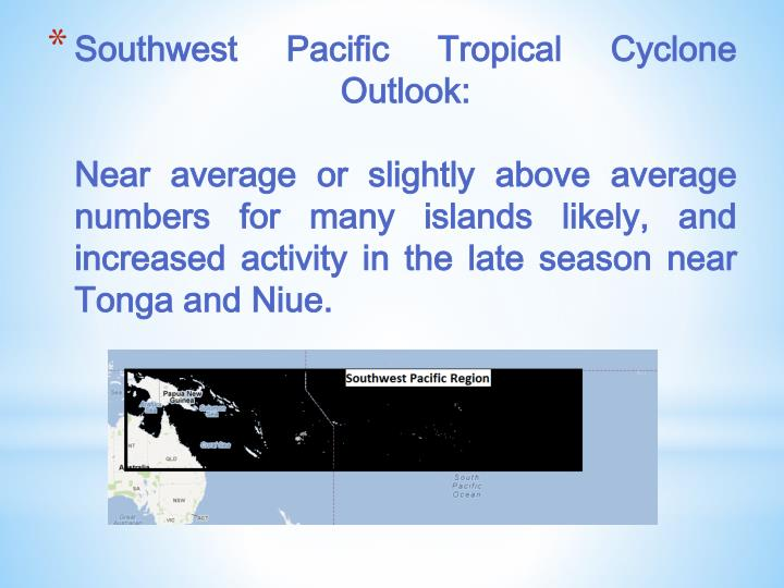 Southwest Pacific Tropical Cyclone Outlook: