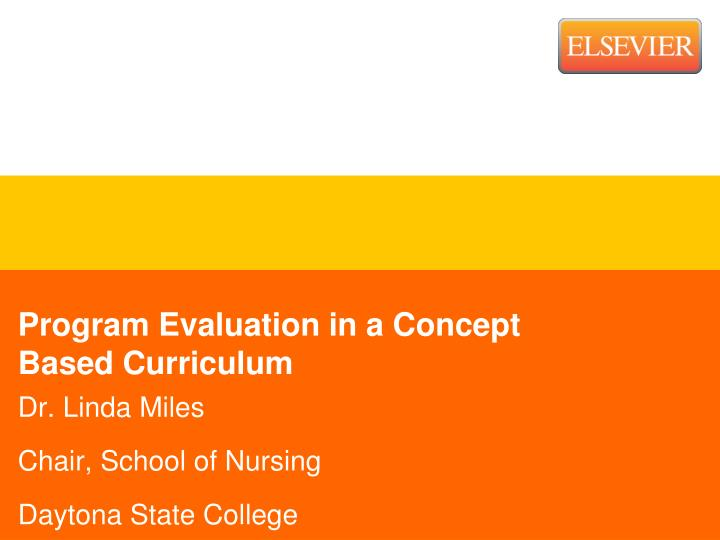 Program Evaluation in a Concept Based Curriculum