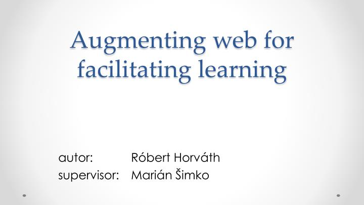Augmenting web for facilitating learning