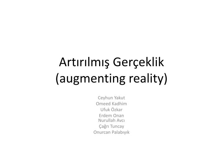 Art r lm ger eklik augmenting reality