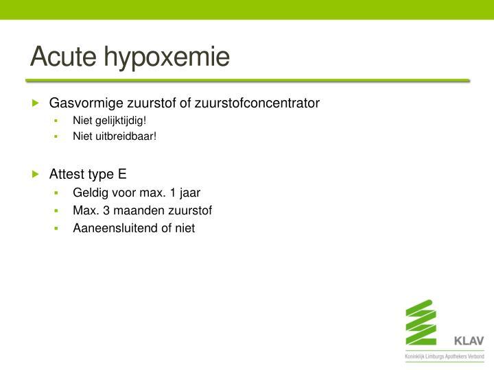 Acute hypoxemie