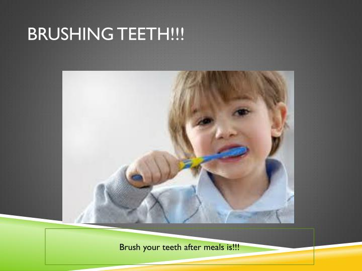 Brushing Teeth!!!