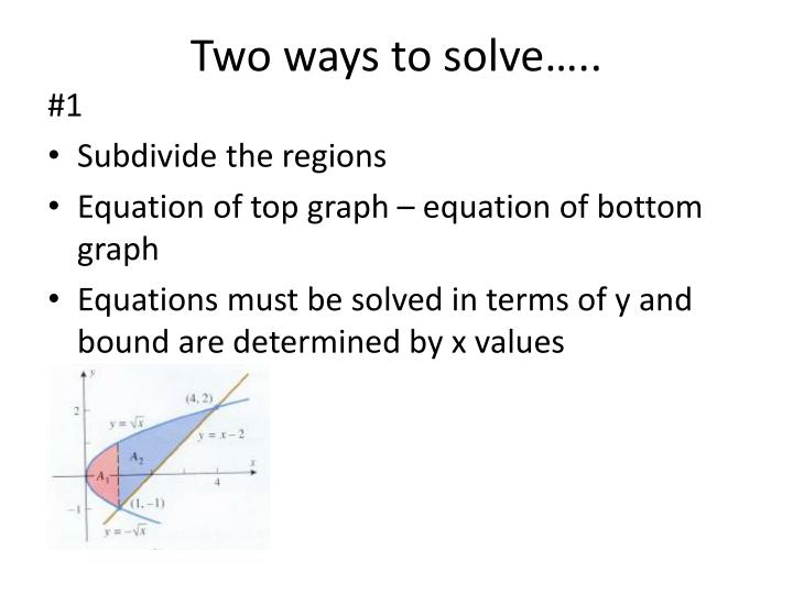 Two ways to solve…..
