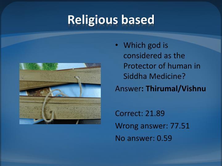 Religious based