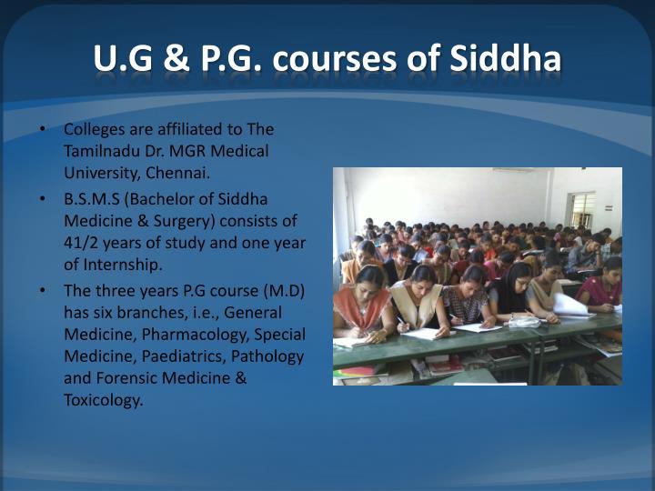 U.G & P.G. courses of Siddha