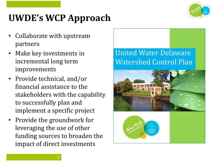 UWDE's WCP Approach