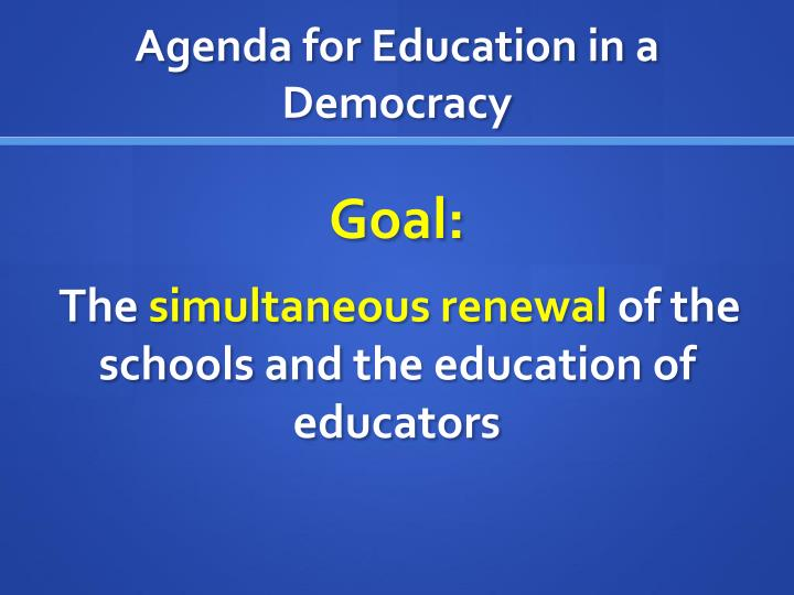 Agenda for Education in a Democracy