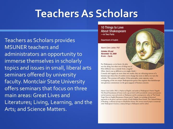 Teachers As Scholars