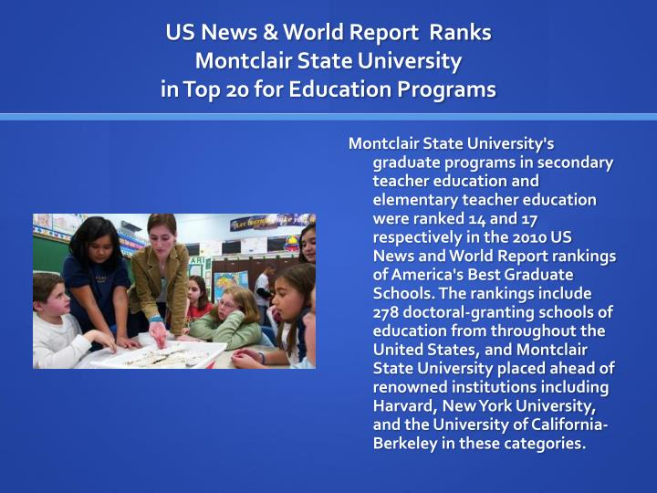 Us news world report ranks montclair state university in top 20 for education programs