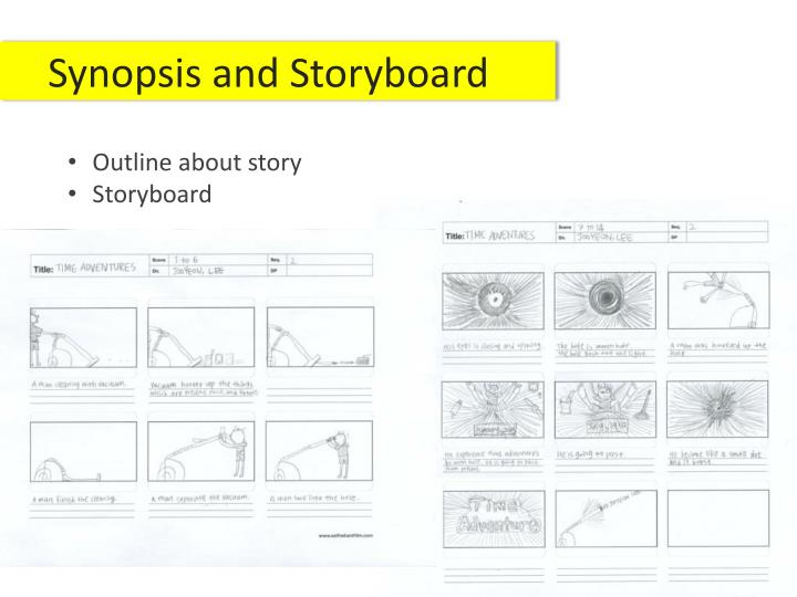 Synopsis and Storyboard