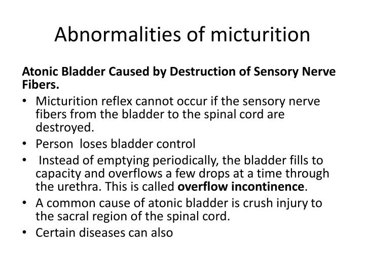 Abnormalities of micturition