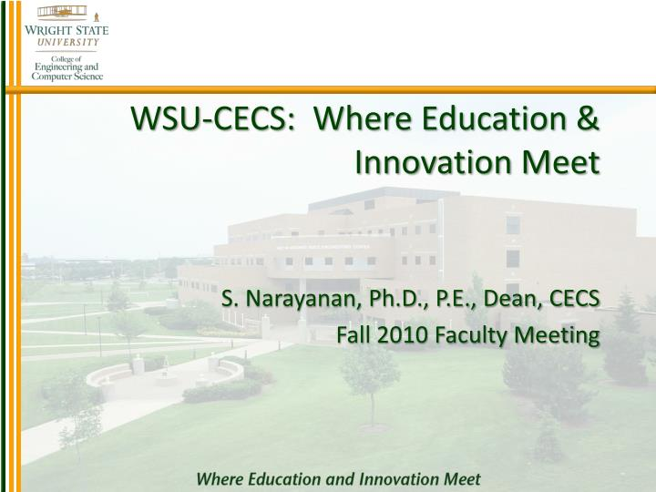 Wsu cecs where education innovation meet