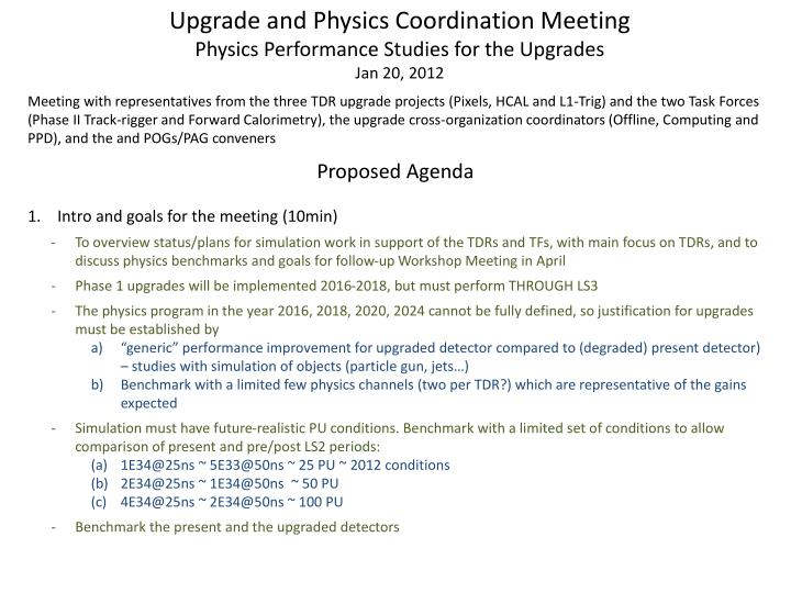 Upgrade and Physics Coordination Meeting