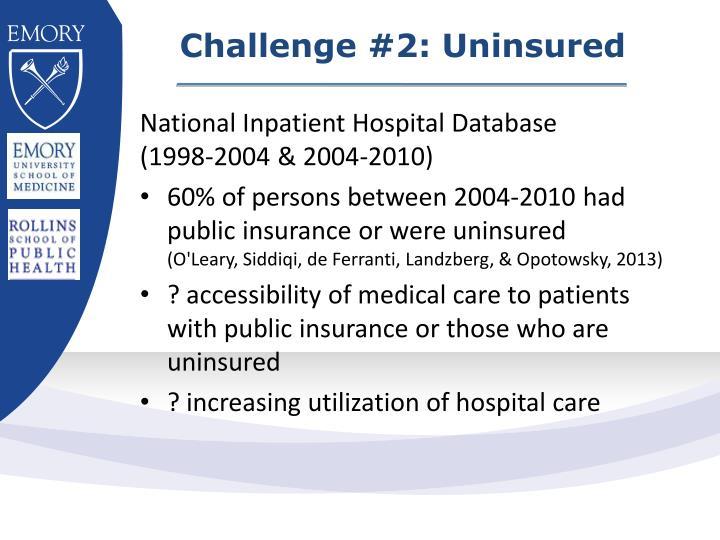 Challenge #2: Uninsured