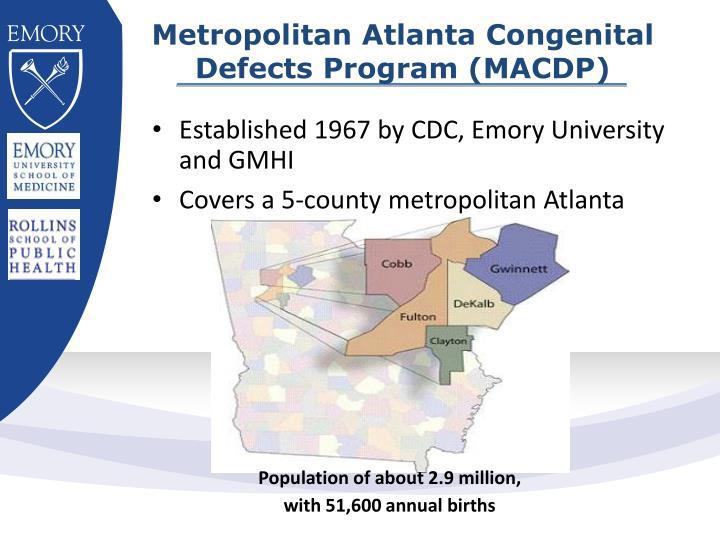 Metropolitan Atlanta Congenital Defects Program (MACDP)
