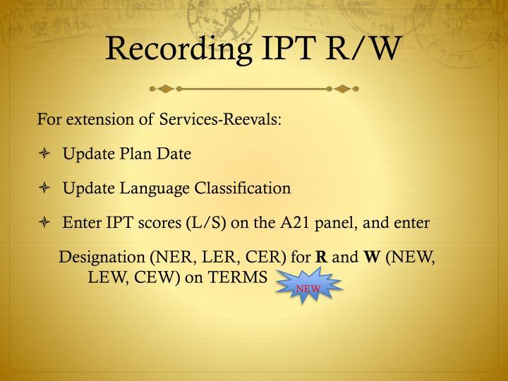 Recording IPT R/W