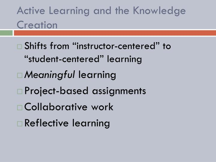 Active Learning and the Knowledge Creation