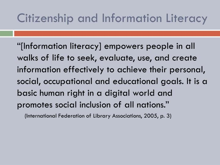 Citizenship and Information Literacy