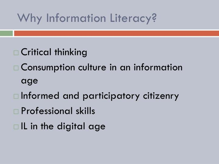 Why Information Literacy?