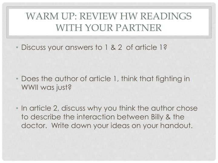 Warm up review hw readings with your partner