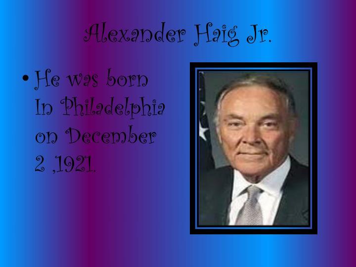 Alexander Haig Jr.