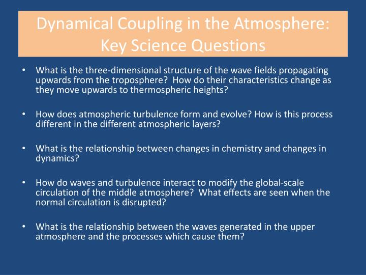 Dynamical Coupling in the Atmosphere:
