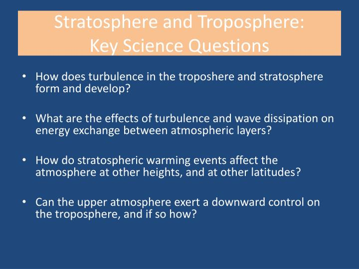 Stratosphere and Troposphere: