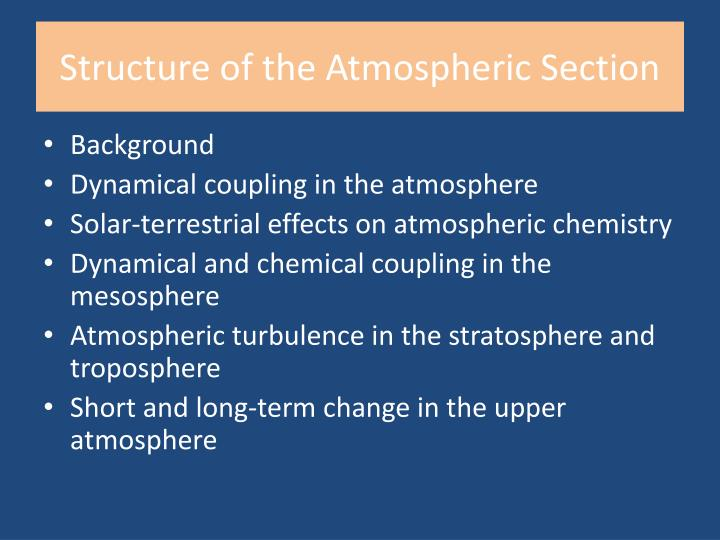 Structure of the Atmospheric Section
