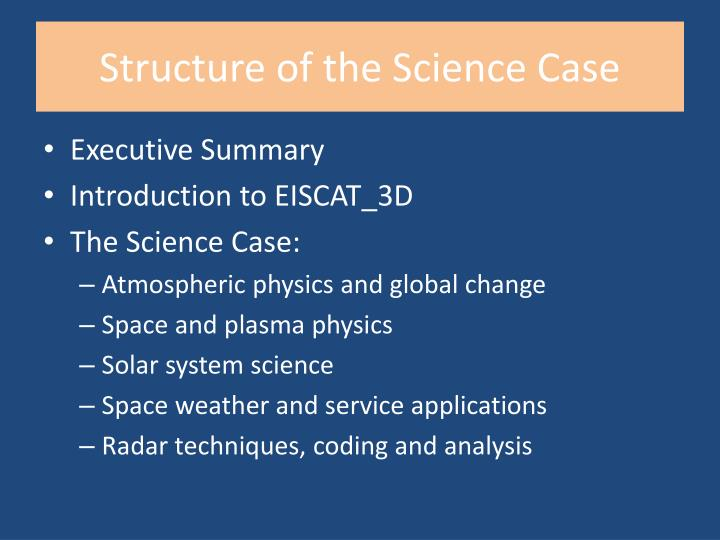 Structure of the Science Case