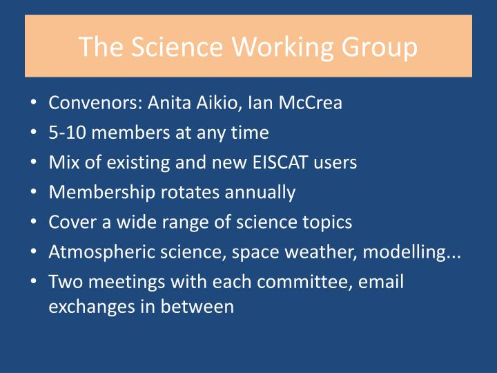 The science working group