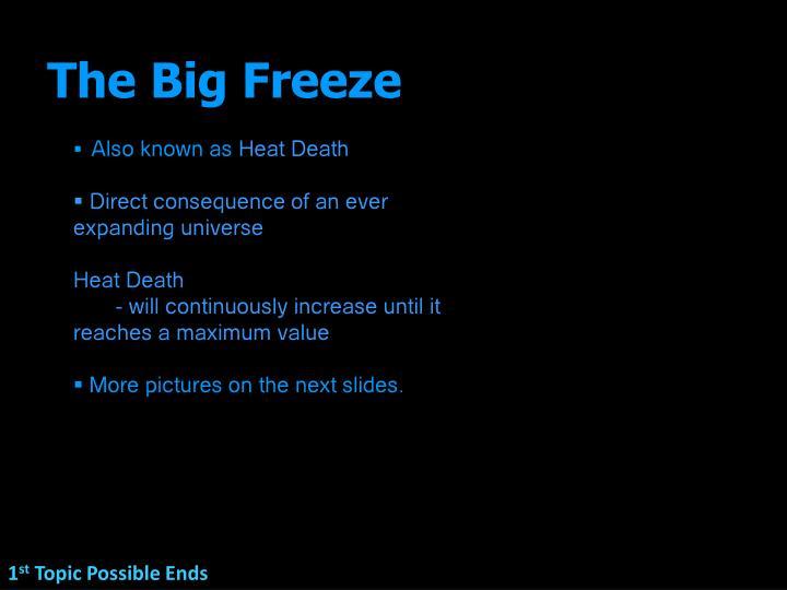 The Big Freeze