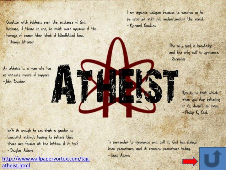 http://www.wallpapervortex.com/tag-atheist.html