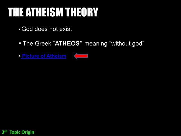 THE ATHEISM THEORY