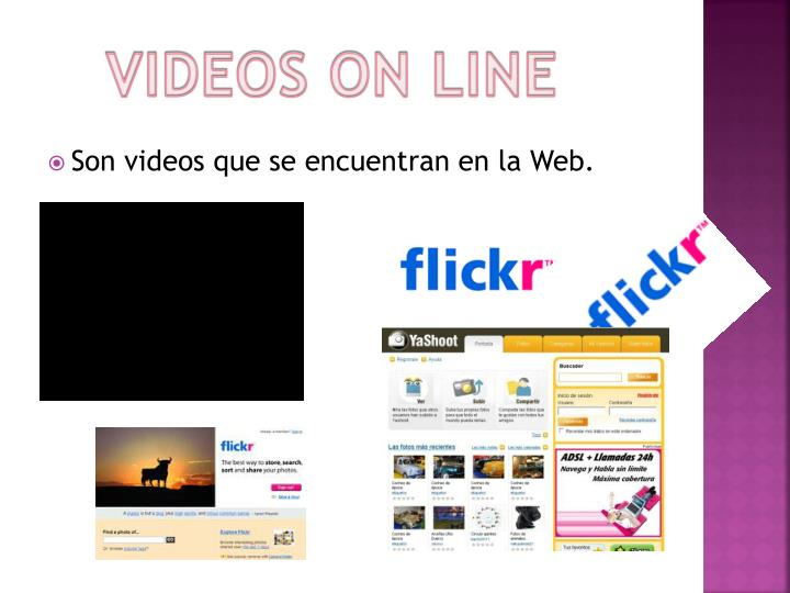VIDEOS ON LINE