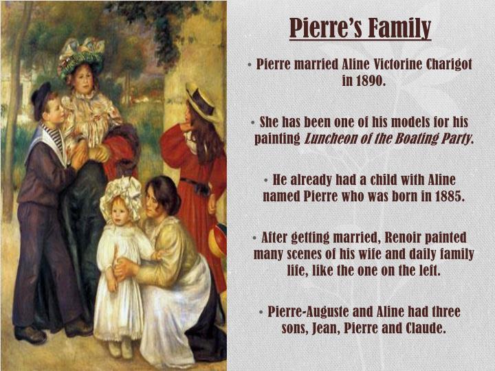 Pierre's Family