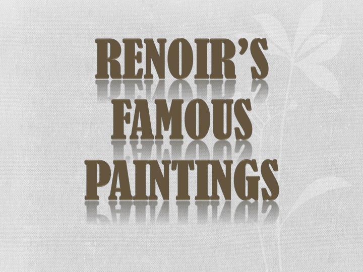Renoir's Famous Paintings