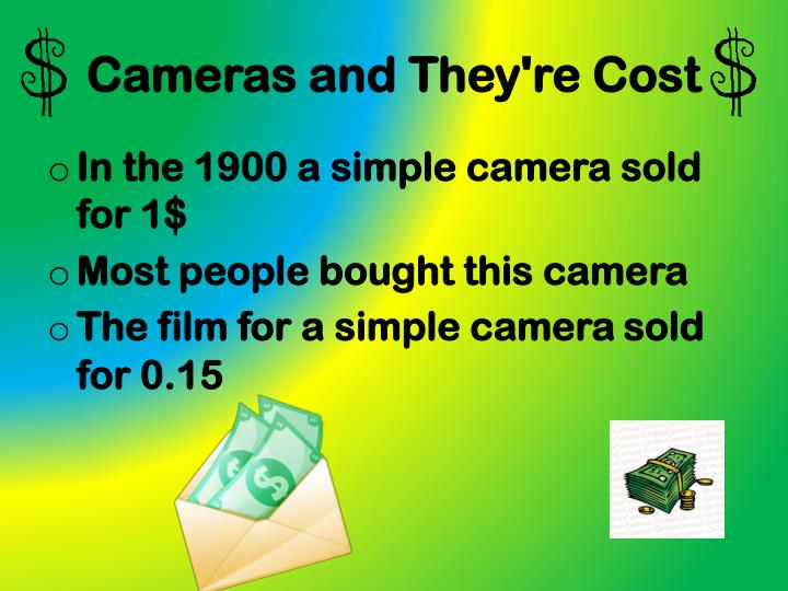 Cameras and They're Cost