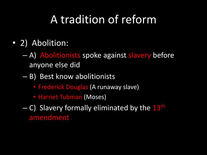 A tradition of reform1