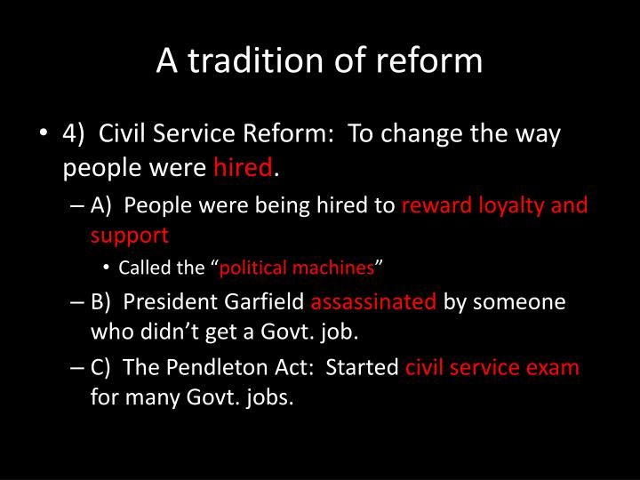 A tradition of reform