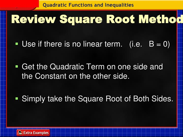 Review square root method