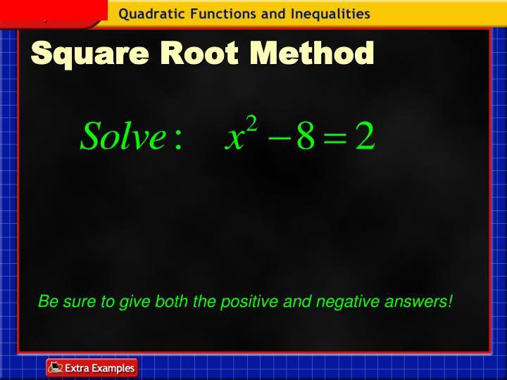Square Root Method