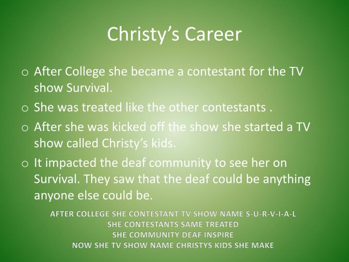 Christy's Career