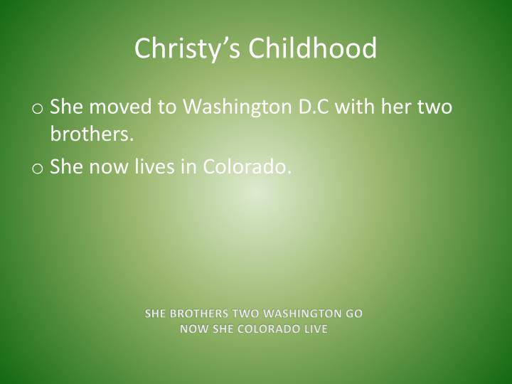 Christy's Childhood