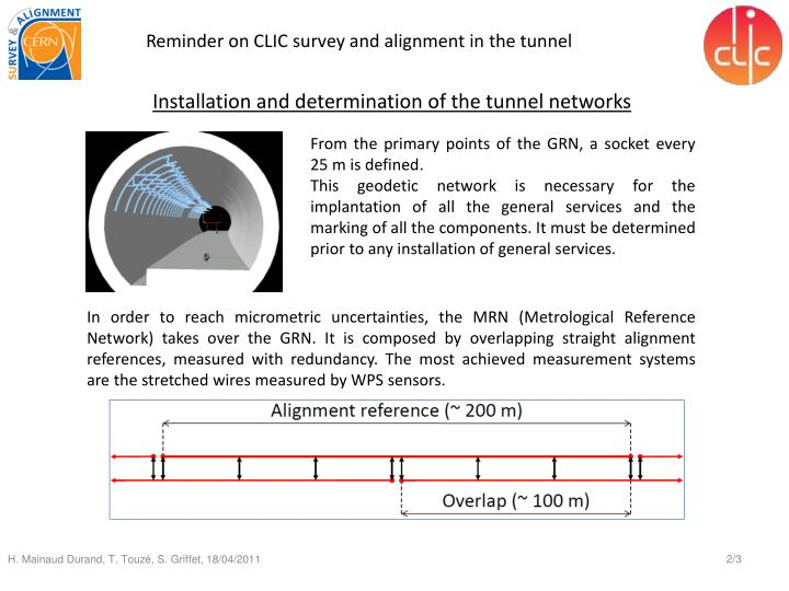 Installation and determination of the tunnel networks
