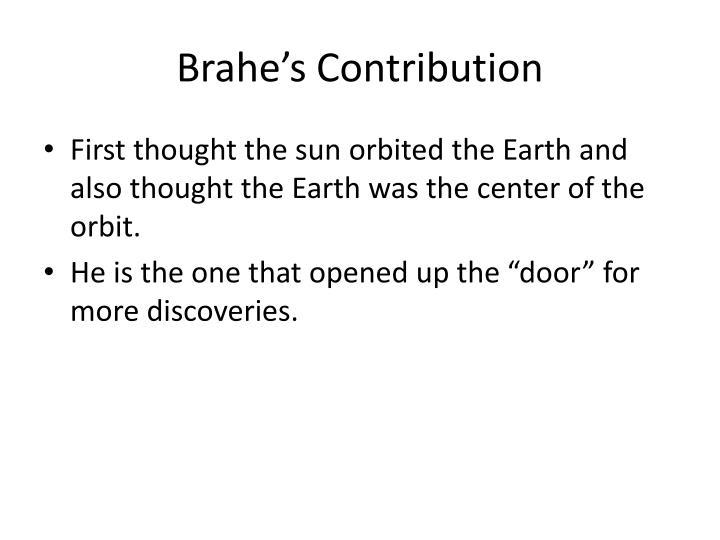 Brahe's Contribution
